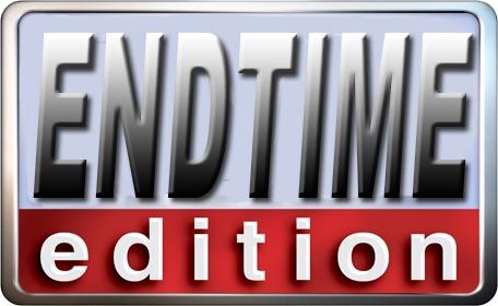 Endtime Edition
